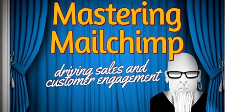 Mastering MailChimp Webinar tickets