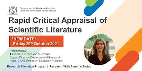 Rapid Critical Appraisal of Scientific Literature - 29 Oct tickets