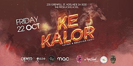 Ke Kalor - Latino & Brazilian Mega Party tickets