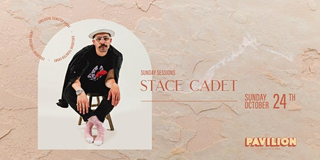 SUNDAY SESSIONS w. Special DJ Guest STACE CADET tickets