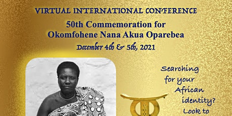 Commemoration for Nana Akua Oparebea and Her Fifty Year Legacy tickets