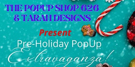 Pre-Holiday Pop Up Extravaganza tickets