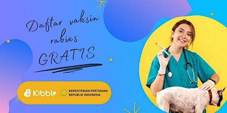 Vaksin Rabies 2021. Dapatkan vaksin gratis di  Jakarta Pusat (Kemayoran) tickets