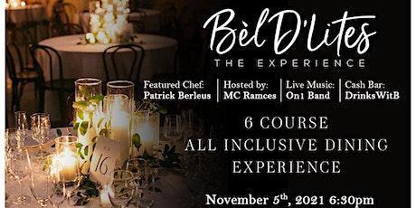 Bel D'Lites Experience tickets