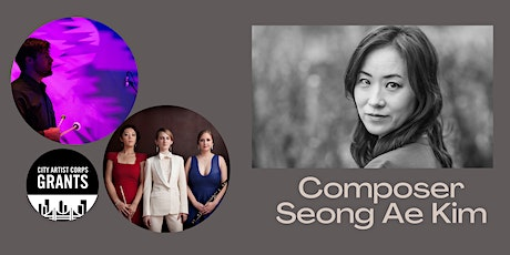 ::Seong Ae Kim:: Composer's talk and performance tickets