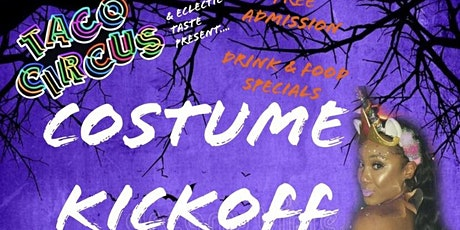 Costume Kickoff @ Taco Circus tickets