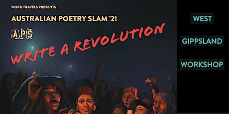 Australian Poetry Slam '21 - West Gippsland Poetry Workshop tickets