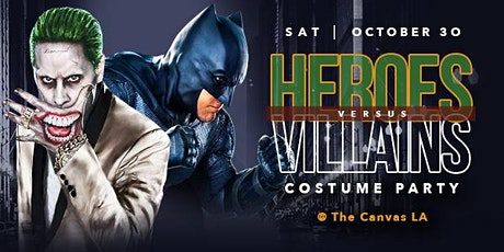 The Canvas LA presents the Heroes Vs. Villains  Costume Party tickets