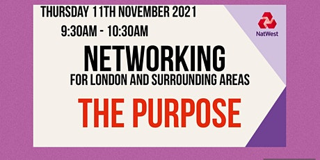 Networking for London and surrounding areas - The Purpose tickets