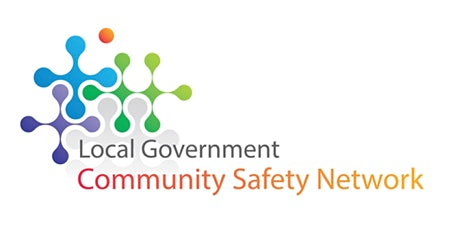 Local Government Community Safety Network (LGCSN) Half Day Conference tickets
