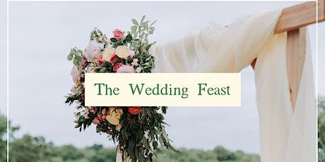 The Wedding Feast tickets