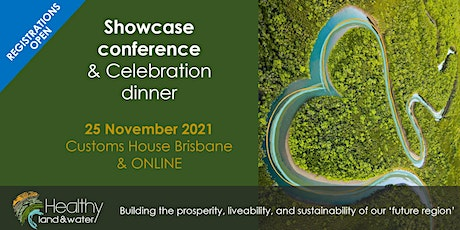 Premier environmental event for SEQ: Healthy Land and Water Showcase tickets