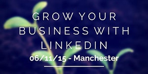 Using LinkedIn to Build Your B2B Business