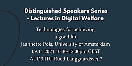 Jeannette Pols (UvA): Technologies for achieving a good life biljetter