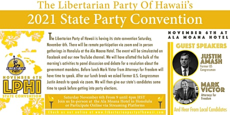 The Libertarian Party of Hawaii 2021 State Convention tickets