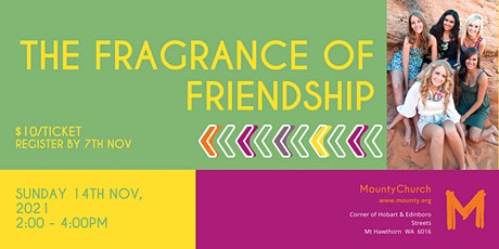 MountyChurch - The Fragrance of Friendship tickets