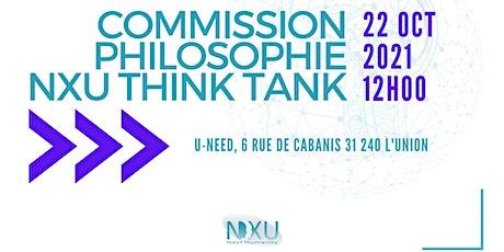 Commission Philosophie NXU Think Tank billets