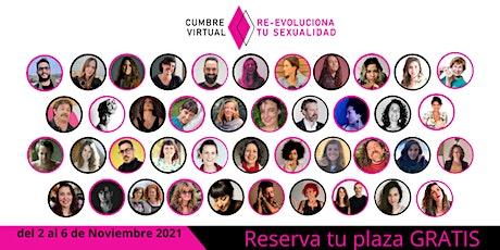 Cumbre Virtual Re-Evoluciona tu Sexualidad entradas