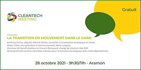 Cleantech Meeting : La transition en mouvement dans le Gard billets