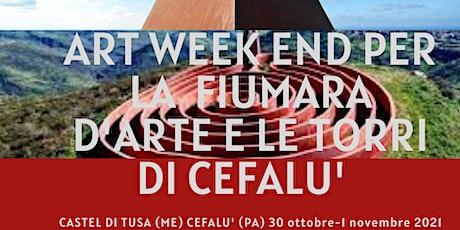 Art Week End per la Fiumara d'Arte e le Torri di Cefalù biglietti
