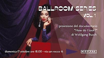 BALLROOM SERIES VOL.1 biglietti