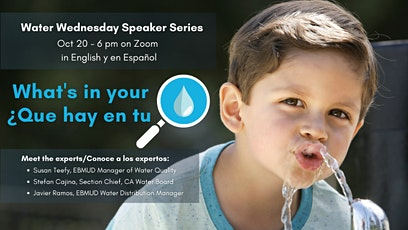 EBMUD Water Wednesday Series - What's in your water? Is all water the same? tickets