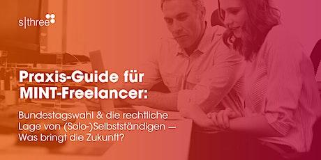 Praxis-Guide für MINT-Freelancer: Bundestagswahl & die rechtliche Lage Tickets