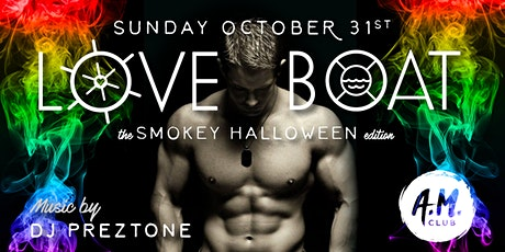 Love Boat Party - The Smokey Halloween Edition! tickets