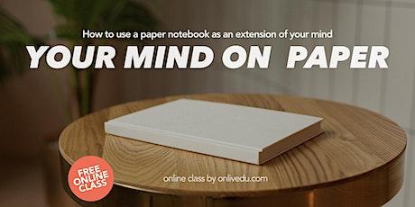 Your Mind On Paper, una classe online gratuita biglietti