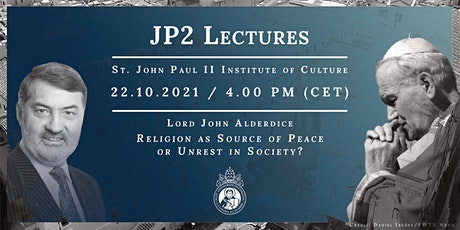 JP2 Lectures // Lord Alderdice: Religion as Source of Peace or Unrest... tickets