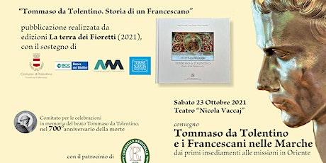 Tommaso da Tolentino e i Francescani nelle Marche (mattino) biglietti