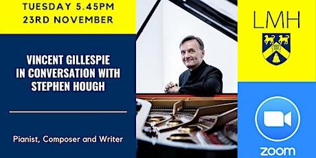 Stephen Hough In Conversation with Vincent Gillespie tickets