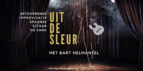 Uit de Sleur! Betoverende muzikale improvisatie met Bart Helmantel tickets