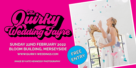 The Quirky Wedding Fayre @ Bloom Building tickets