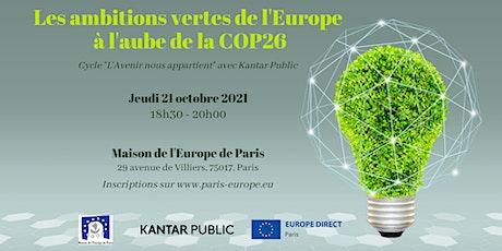 Les ambitions vertes de l'Europe à l'aube de la COP26 billets