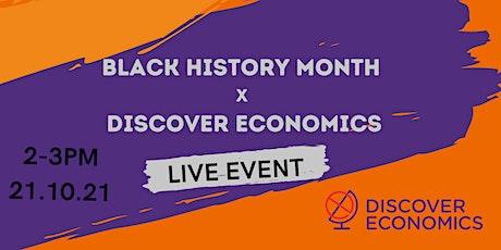 Black History Month x Discover Economics tickets