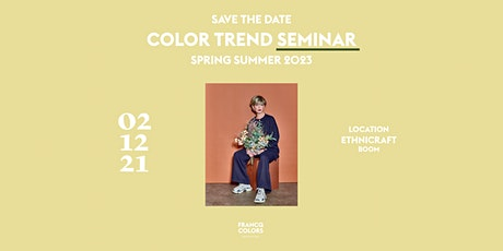 Color Trend Seminar Spring-Summer 2023 tickets