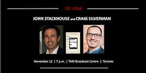 John Stackhouse and Craig Silverman