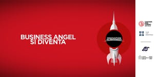 BUSINESS ANGEL SI DIVENTA