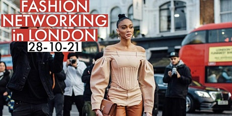 FASHION NETWORKING IN LONDON tickets