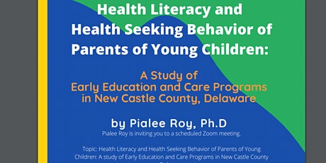 Early Childhood Education, and Health Literacy of Parents of Young Children tickets