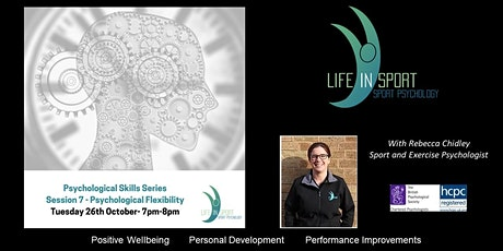 Psychological Skills Series - Session 7 - Psychological Flexibility tickets