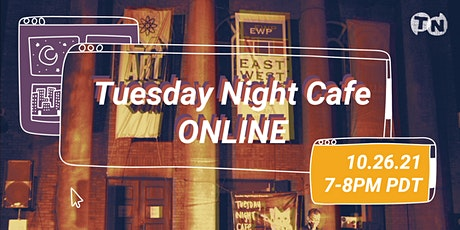 Tuesday Night Cafe Online - The Right Now Show tickets