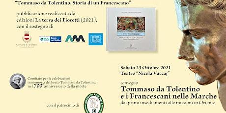 Tommaso da Tolentino e i Francescani nelle Marche (pomeriggio) biglietti