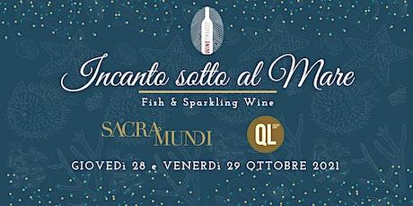 Incanto sotto al Mare: Sacramundi @ QL Enoteca Ristorante 28.10.2021 biglietti