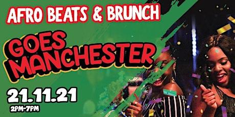 Afrobeats n Brunch - Sun 21st Nov MANCHESTER UK TOUR tickets
