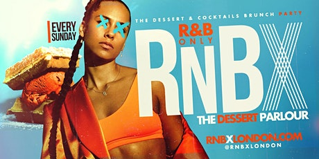 RnBX | The Dessert Parlour | R&B Lounge tickets