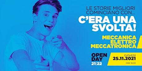 OPEN DAY / MECCANICA - ELETTRO - MECCATRONICA / 25.11.2021 biglietti