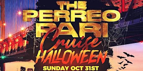 THE PERREO PARI HALLOWEEN CRUISE! SUNDAY OCT 31ST 4PM-7PM! 3 LEVELS - 6+DJS tickets