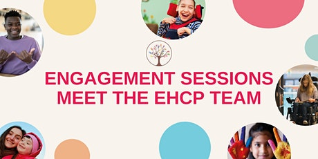 Engagement Sessions - Meet with the EHCP Team tickets